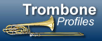 Trombone Profiles - Find Trombonists and Trombone Teachers